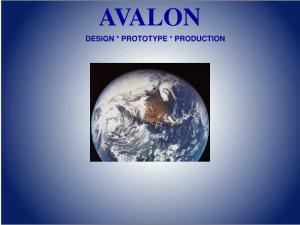 AVALON DESIGN * PROTOTYPE * PRODUCTION