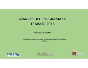 AVANCES DEL PROGRAMA DE TRABAJO 2016