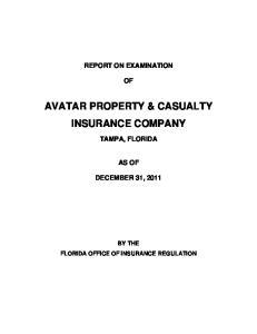 AVATAR PROPERTY & CASUALTY INSURANCE COMPANY