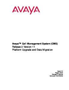 Avaya Call Management System (CMS) Release 3 Version 11 Platform Upgrade and Data Migration