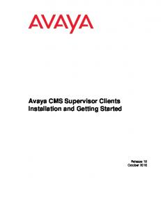 Avaya CMS Supervisor Clients Installation and Getting Started