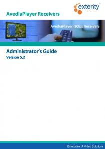 AvediaPlayer Receivers. AvediaPlayer r93xx Receivers. Administrator s Guide Version 5.2