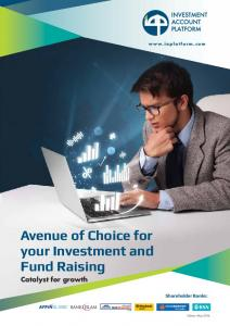 Avenue of Choice for your Investment and Fund Raising Catalyst for growth Shareholder Banks: