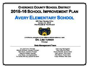 AVERY ELEMENTARY SCHOOL 6391 East Cherokee Drive Canton, GA