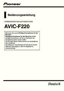 AVIC-F220. Deutsch. Bedienungsanleitung VERBORGENES NAVIGATIONSSYSTEM