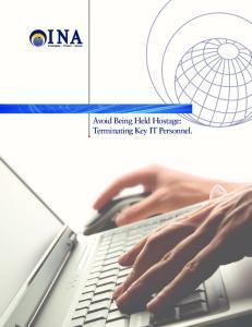 Avoid Being Held Hostage: Terminating Key IT Personnel