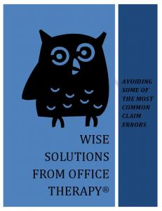 AVOIDING SOME OF THE MOST COMMON CLAIM ERRORS WISE SOLUTIONS FROM OFFICE THERAPY