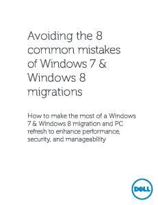 Avoiding the 8 common mistakes of Windows 7 & Windows 8 migrations