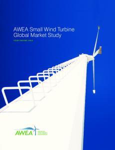 AWEA Small Wind Turbine Global Market Study