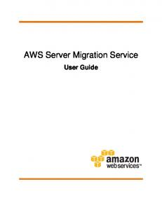 AWS Server Migration Service. User Guide