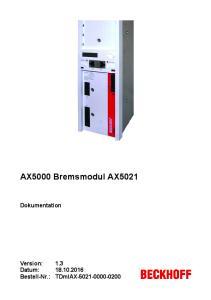 AX5000 Bremsmodul AX5021. Dokumentation TDmlAX Version: Datum: Bestell-Nr.: