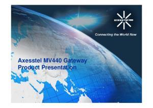 Axesstel MV440 Gateway Product Presentation