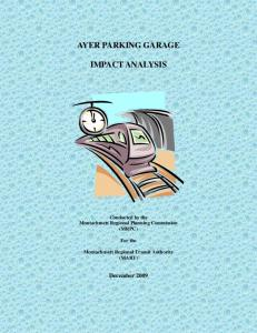AYER PARKING GARAGE IMPACT ANALYSIS