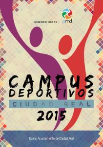 Ayuntamiento de Ciudad Real. Campus. deportivos. Ecmo. Ayuntamiento de Ciudad Real