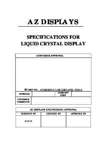 AZ DISPLAYS SPECIFICATIONS FOR LIQUID CRYSTAL DISPLAY CUSTOMER APPROVAL AZ DISPLAYS ENGINEERING APPROVAL PART NO. : ATM0500D13-T(AZ DISPLAYS) VER1