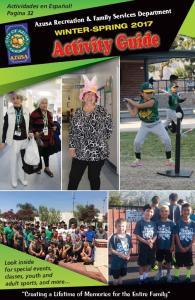 Azusa Recreation & Family Services Department WINTER-SPRING 2017