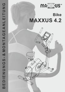 B E D I E N U N G S - & M O N TA G E A N L E I T U N G. Bike MAXXUS 4.2