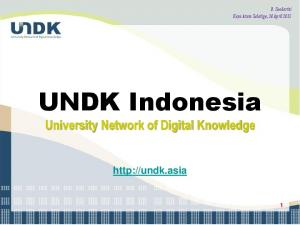 B. Soedarini Kayu Arum Salatiga, 24 April UNDK Indonesia. University Network of Digital Knowledge