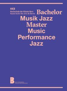 Bachelor. Master. Musik Jazz. Music Performance Jazz