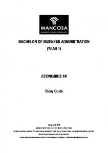 BACHELOR OF BUSINESS ADMINISTRATION (YEAR 1) ECONOMICS 1A. Study Guide