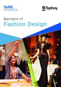 Bachelor of. Fashion Design