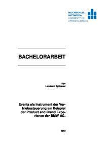 BACHELORARBEIT. Events als Instrument der Vertriebssteuerung. der Product and Brand Experience. Herr Leonhard Spitzauer