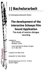 Bachelorarbeit. The development of the interactive Schoeps Film Sound Application The study of location dialogue recording