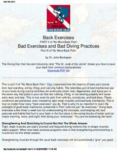 Back Exercises. PART II of 'No More Back Pain' Bad Exercises and Bad Diving Practices. Part III of 'No More Back Pain' by Dr