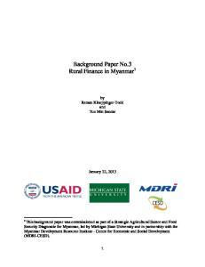 Background Paper No.3 Rural Finance in Myanmar 1