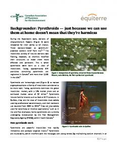 Backgrounder: Pyrethroids just because we can use them at home doesn t mean that they re harmless
