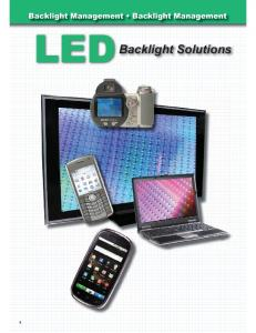 Backlight Management Backlight Management LED. Backlight Solutions