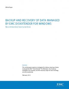 BACKUP AND RECOVERY OF DATA MANAGED BY EMC DISKXTENDER FOR WINDOWS