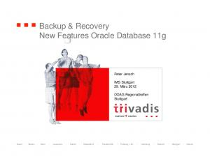 Backup & Recovery New Features Oracle Database 11g