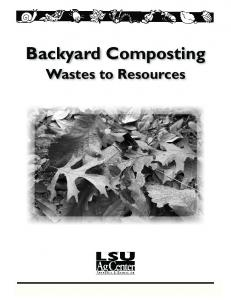 Backyard Composting. Wastes to Resources