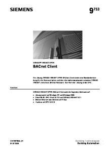 BACnet Client. Building Technologies Building Automation DESIGO INSIGHT OPEN