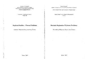 Badania Regionalne-Wybrane. Regional Studies - Chosen Problems. Pod redakcja Malgorzaty Strzyz i Anny Swiercz