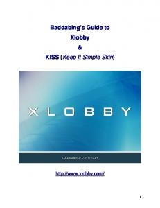 Baddabing s Guide to Xlobby & KISS (Keep It Simple Skin)