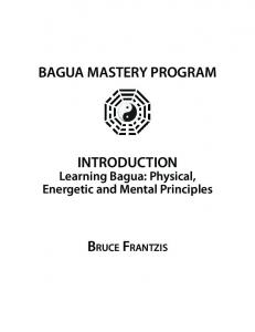 BAGUA MASTERY PROGRAM INTRODUCTION