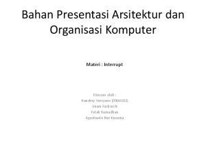 Bahan Presentasi Arsitektur dan Organisasi Komputer