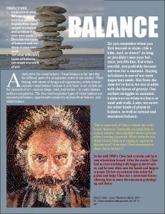 BALANCE. Artists strive for visual balance. Visual balance is the way that