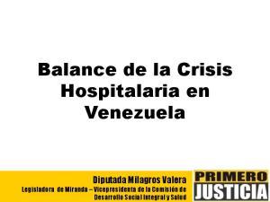 Balance de la Crisis Hospitalaria en Venezuela