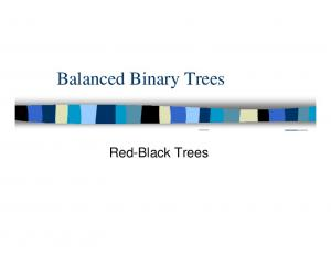 Balanced Binary Trees. Red-Black Trees