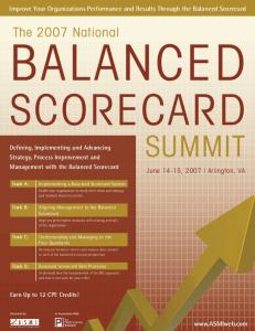 BALANCED SCORECARD SUMMIT. The 2007 National. Improve Your Organizations Performance and Results Through the Balanced Scorecard