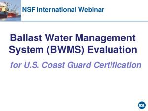 Ballast Water Management System (BWMS) Evaluation