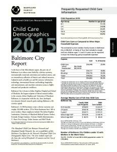 Baltimore City. Report. Child Care Demographics. Frequently Requested Child Care Information. Maryland Child Care Resource Network