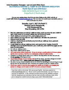 BALTIMORE & HOWARD Co. RABBIT & CAVY BREEDERS ASSOCIATION Double Open (2 open rabbit shows) HARE RAISERS Youth 4-H CLUB Single Youth (1 Youth show)