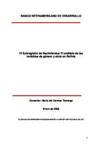 BANCO INTERAMERICANO DE DESARROLLO. El Subregistro de Nacimientos: El análisis de las variables de género y etnia en Bolivia