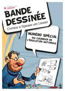 Bande dessinee. Comics a Spaass um Liesen. Numero special. du courrier de l education nationale