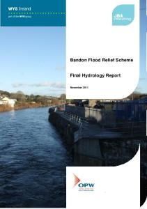 Bandon Flood Relief Scheme. Final Hydrology Report. November 2011