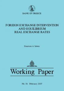 BANK OF GREECE FOREIGN EXCHANGE INTERVENTION AND EQUILIBRIUM REAL EXCHANGE RATES. Dimitrios A. Sideris. Working Paper